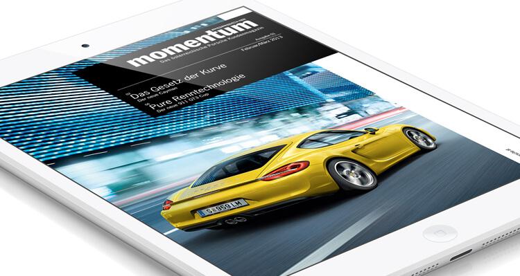 Porsche Momentum, Referenz ipad und iphone magazin